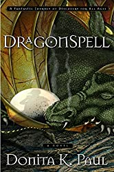 Image: DragonSpell (Dragon Keepers Chronicles, Book 1), by Donita K. Paul (Author). Publisher: WaterBrook (June 2004)