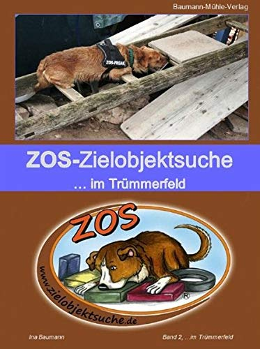 ZOS - Zielobjektsuche... im Trümmerfeld: Band 2