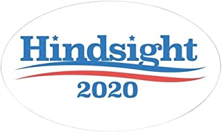 hindsight is 2020 bernie bumper sticker