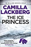 The Ice Princess: The heart-stopping debut thriller from the No. 1 international bestselling crime suspense author (Patrik Hedstrom and Erica Falck, Book 1)