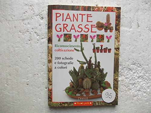 Piante Grasse: riconoscimento, coltivazione