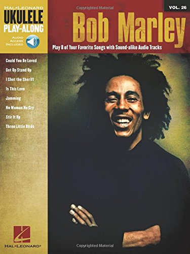 Ukulele Play-Along: Bob Marley: Noten, CD für Ukulele: Ukulele Play-Along Volume 26