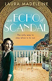 An Echo of Scandal by [Laura Madeleine]