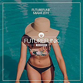 Futurefunk Miami 2019