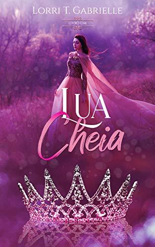 Lua cheia: Livro 1 (Portuguese Edition)