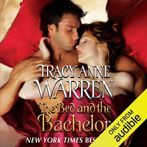 The Bed and the Bachelor                   By:                                                                                                                                 Tracy Anne Warren                               Narrated by:                                                                                                                                 Rebecca De Leeuw                      Length: 10 hrs and 56 mins     20 ratings     Overall 4.5