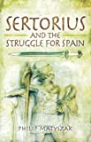 Sertorius and the Struggle for Spain