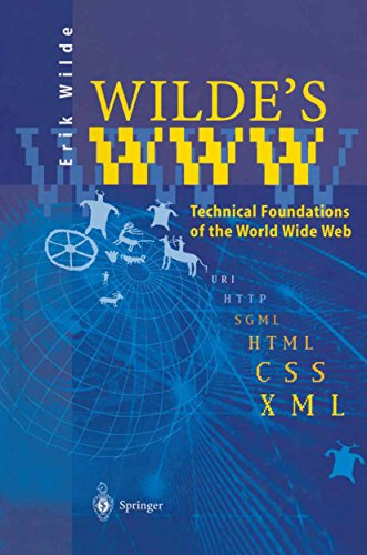 Wilde's WWW: Technical Foundations of the World Wide Web (English Edition)