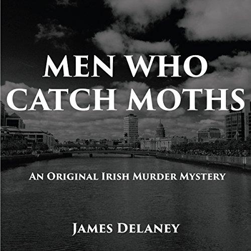 Men Who Catch Moths audiobook cover art