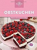 Meine Lieblingsrezepte: Obstkuchen: Backen mit heimischem Obst