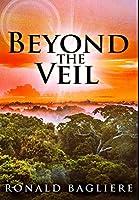 Beyond the Veil: Premium Hardcover Edition