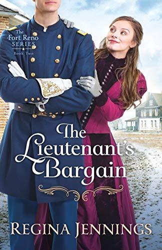 Lieutenant's Bargain (Fort Reno, Band 2)