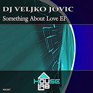 Something About Love EP