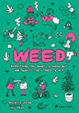 Weed: Everything You Want to Know But Are Always Too Stoned to Ask - Michelle Lhooq