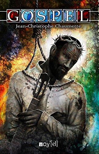 Gospel: Un roman musical et saisissant (French Edition)