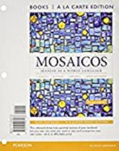 Mosaicos: Spanish as a World Language, Books a la Carte Plus Mylab Spanish with Etext (Multi-Semester Access) -- Access Card Package