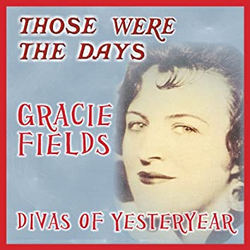 Those Were the Days; Divas of Yesteryear
