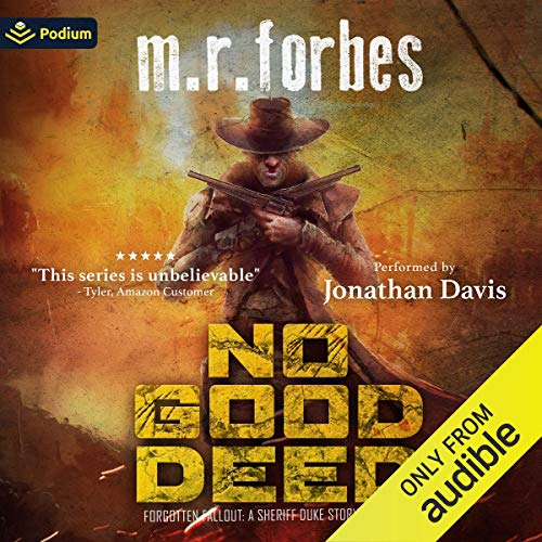 No Good Deed: A Sheriff Duke Story Audiobook By M. R. Forbes cover art