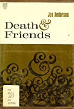 Death and Friends