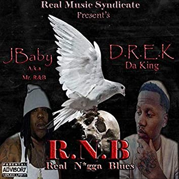 R.N.B: Real Nigga Blues