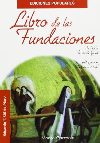 Libro de las Fundaciones de Santa Teresa de Jesús (Ediciones Populares)