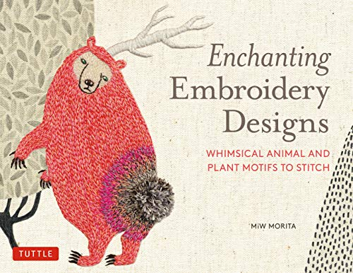 Enchanting Embroidery Designs: Whimsical Animal and Plant Motifs to Stitch (English Edition)