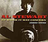 To Whom It May Concern: 1966–1970 von Al Stewart