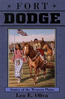 Fort Dodge: Sentry of the Western Plains (Kansas Forts Series)