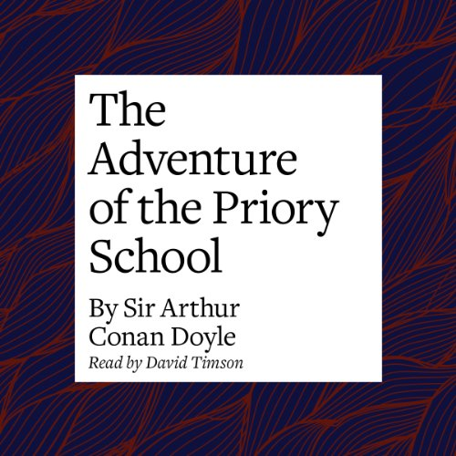 The Adventure of the Priory School copertina