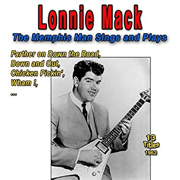 Lonnie Mack: The Memphis Man Sings and Plays