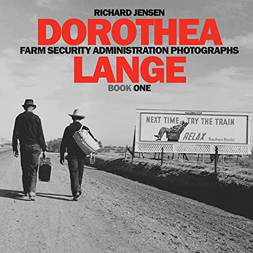 Dorothea Lange Book One (Farm Security Administration Photographs)