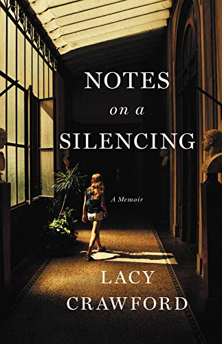Compare Textbook Prices for Notes on a Silencing: A Memoir  ISBN 9780316491556 by Crawford, Lacy