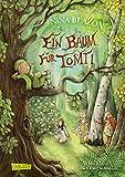 Ein Baum für Tomti: Eine wunderbare Reise zu den Bäumen
