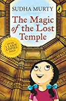 The Magic of the Lost Temple: Illustrated, easy to read and much-loved first full length children's fiction novel by...