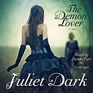 The Demon Lover     The Fairwick Trilogy, Book 1              By:                                                                                                                                 Juliet Dark                               Narrated by:                                                                                                                                 Justine Eyre                      Length: 12 hrs and 57 mins     212 ratings     Overall 4.0