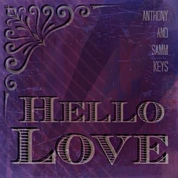 Hello Love (feat. Samm Keys)