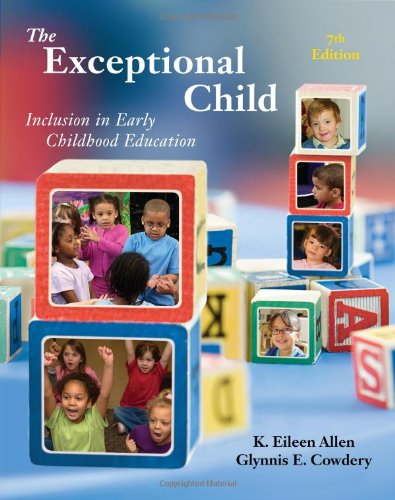 The Exceptional Child Inclusion In Early Childhood Education Psy 683 Psychology Of The Exceptional Child