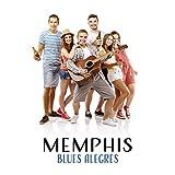 Memphis - Blues Alegres, Melhor Música Mood para Sessão No