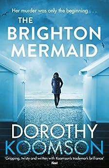 The Brighton Mermaid by [Dorothy Koomson]