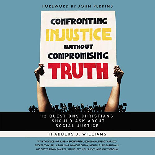 Confronting Injustice Without Compromising Truth cover art