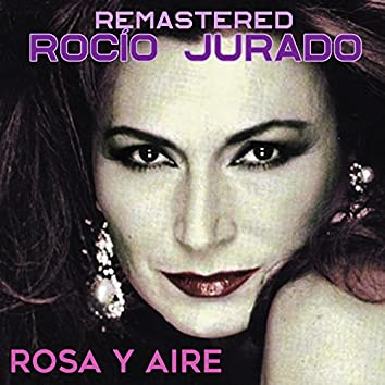 Rosa y aire (Remastered)