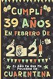 Cumplí 39 Años En Febrero De 2021: El Año En Que Me Pusieron En Cuarentena | Regalo de cumpleaños de 39 años para hombres y mujeres, 39 años ... páginas rayadas), cumpleaños cuarentena 2021