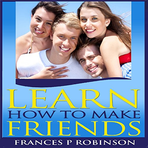 Learn How to Make Friends audiobook cover art