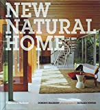 New Natural Home: Designs for Sustainable Living