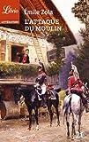 L'attaque du moulin - Suivi de Jacques Damour