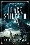 BLACK STILETTO: Thriller, New York Times Bestseller