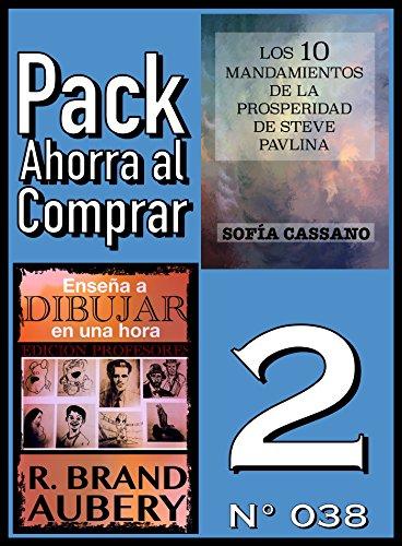 Pack Ahorra al Comprar 2 (Nº 038): Enseña a dibujar en una hora & Los 10 Mandamientos de la Prosperidad de Steve Pavlina (Spanish Edition)