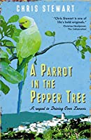 A Parrot in the Pepper Tree: A Sequel to Driving over Lemons (The Lemons Trilogy)