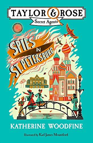 Spies in St. Petersburg (Taylor & Rose Secret Agents)