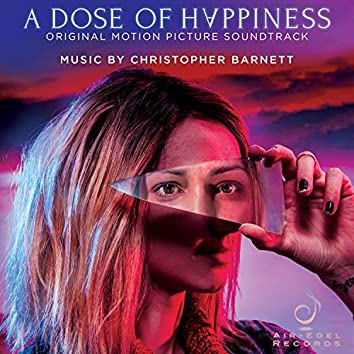 A Dose of Happiness (Original Motion Picture Soundtrack)